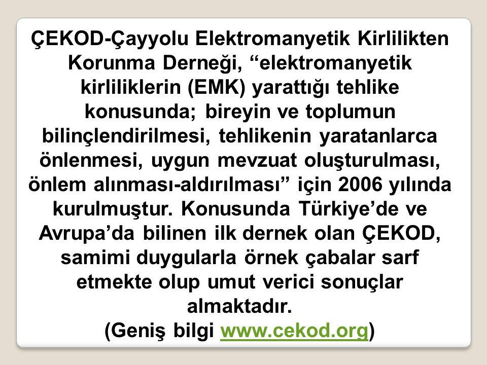 (Geniş bilgi www.cekod.org)
