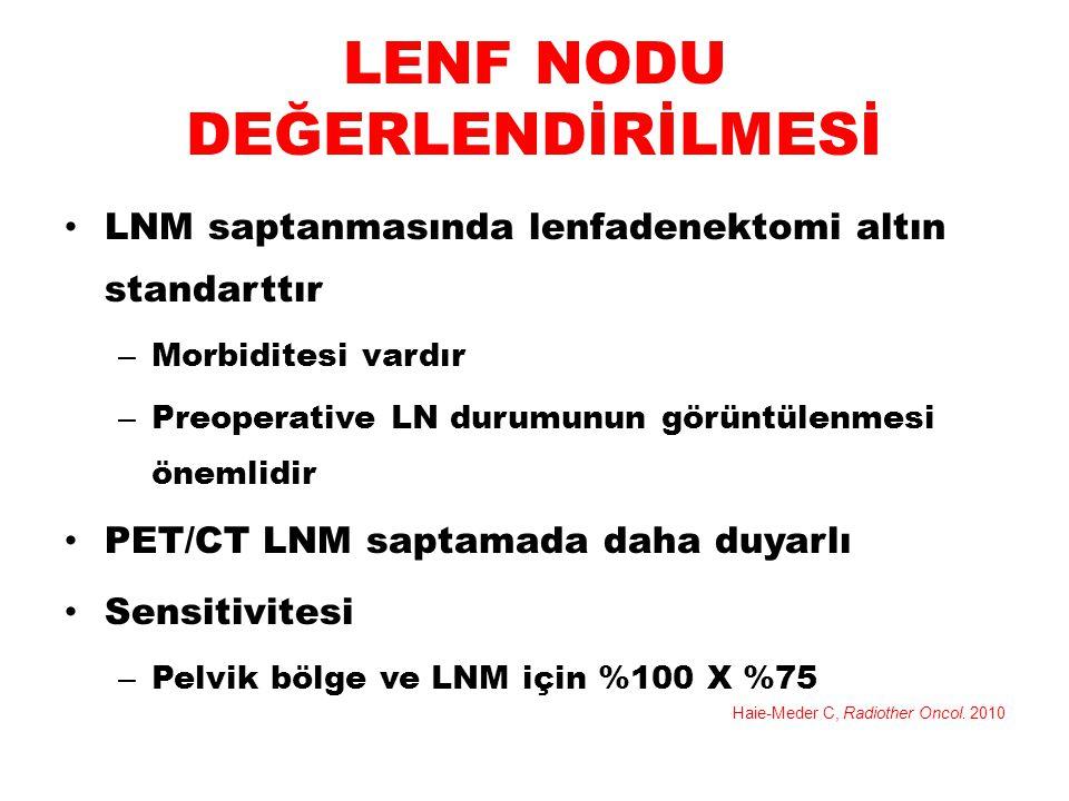LENF NODU DEĞERLENDİRİLMESİ