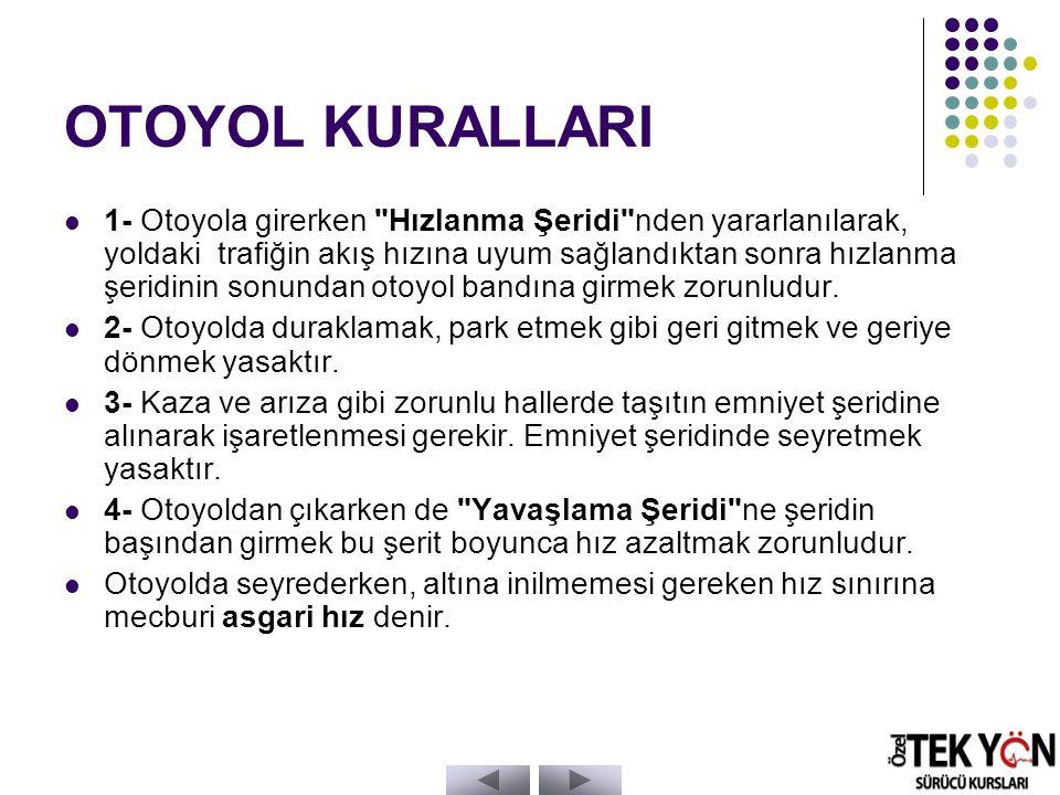 OTOYOL KURALLARI