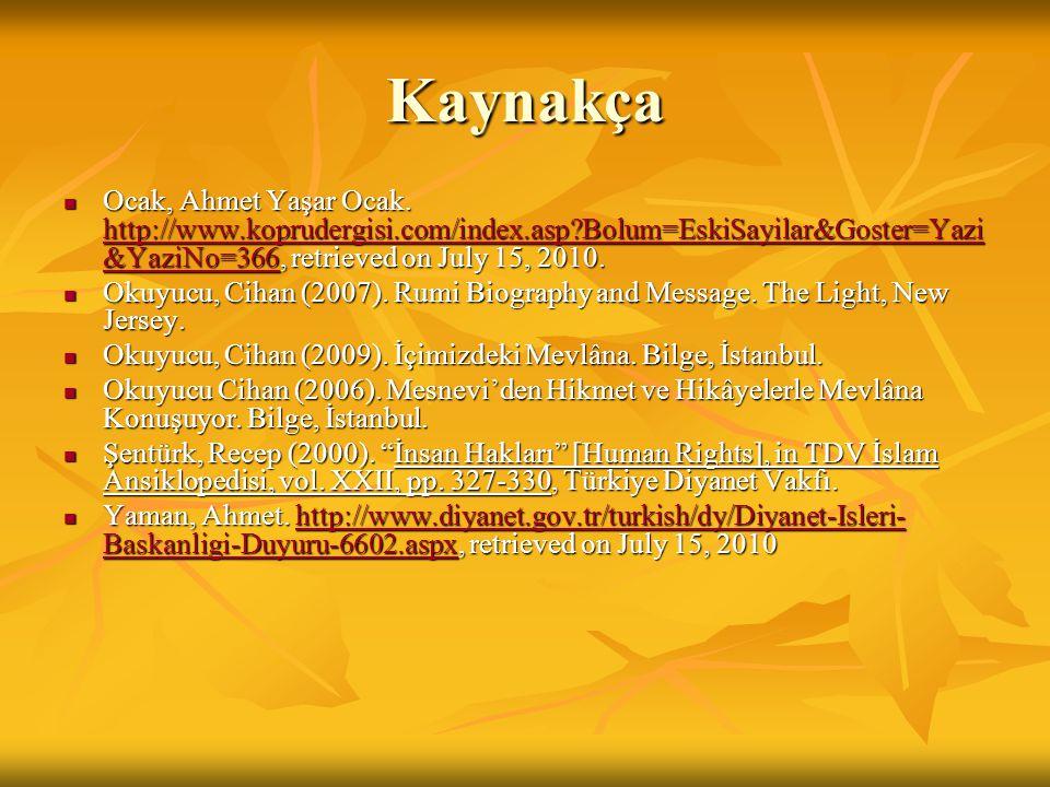 Kaynakça Ocak, Ahmet Yaşar Ocak. http://www.koprudergisi.com/index.asp Bolum=EskiSayilar&Goster=Yazi&YaziNo=366, retrieved on July 15, 2010.