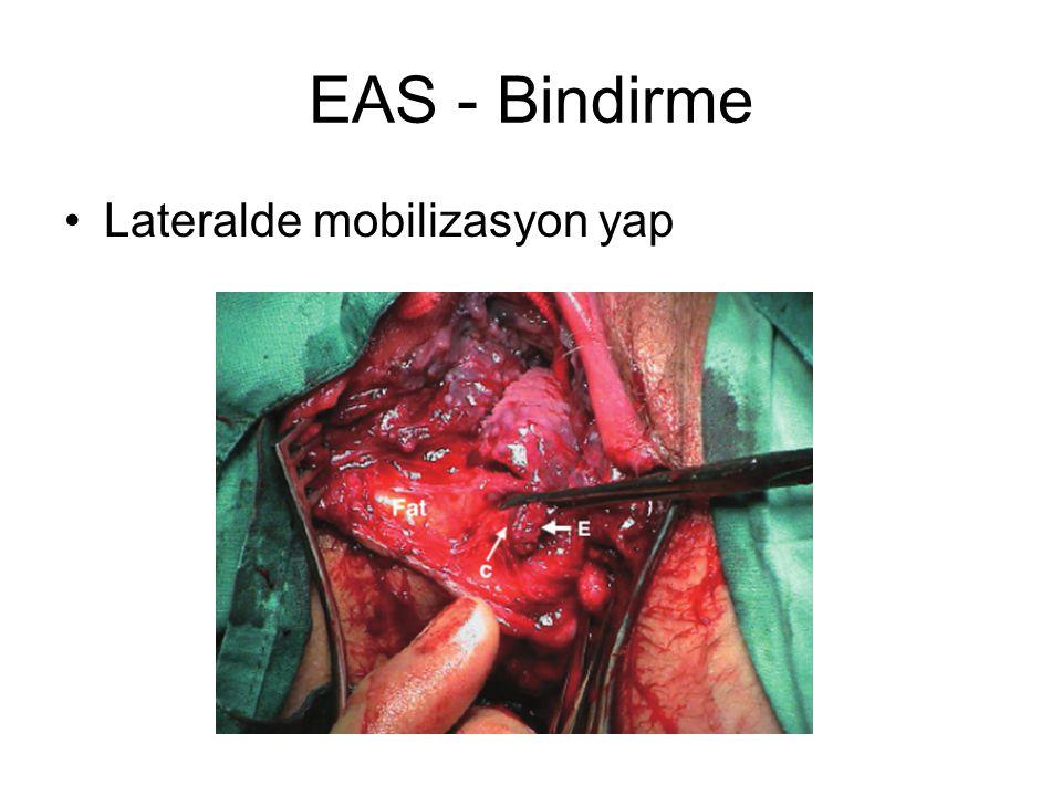 EAS - Bindirme Lateralde mobilizasyon yap