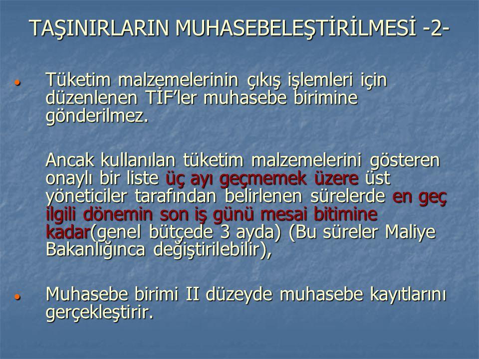 TAŞINIRLARIN MUHASEBELEŞTİRİLMESİ -2-