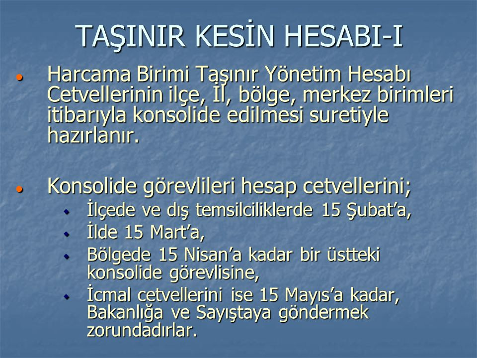 TAŞINIR KESİN HESABI-I
