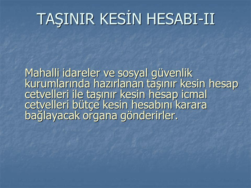 TAŞINIR KESİN HESABI-II