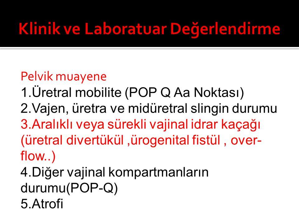 Klinik ve Laboratuar Değerlendirme