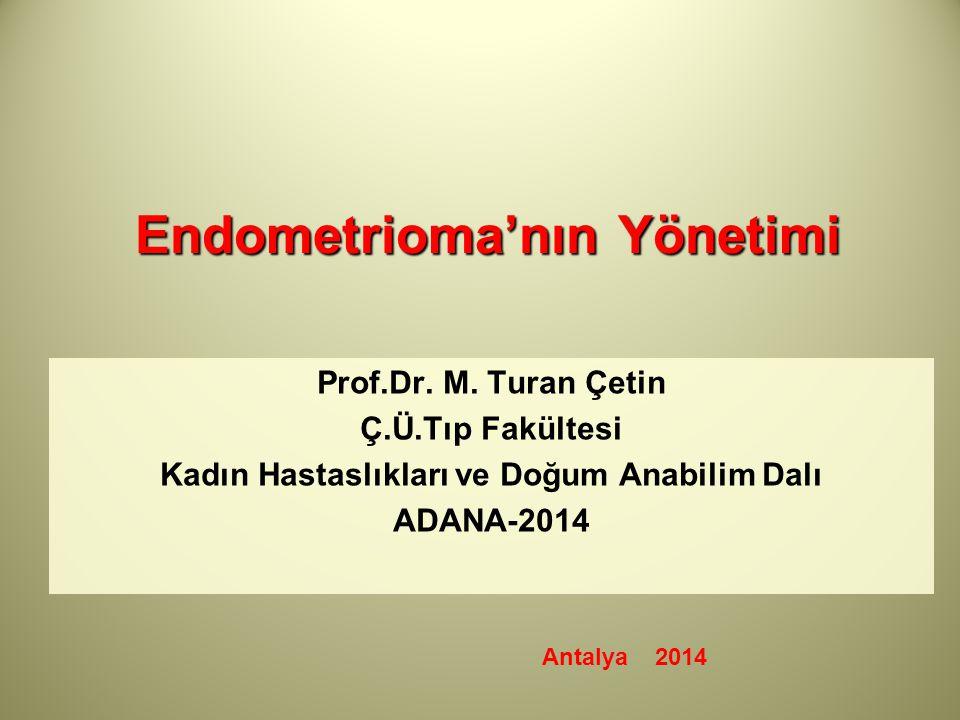 Endometrioma'nın Yönetimi