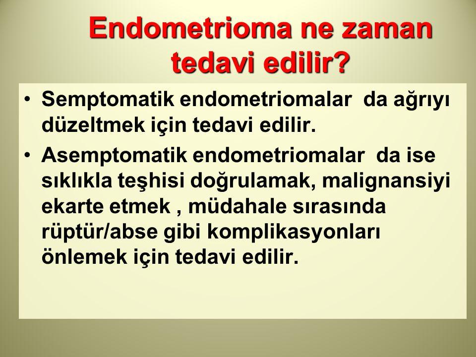 Endometrioma ne zaman tedavi edilir