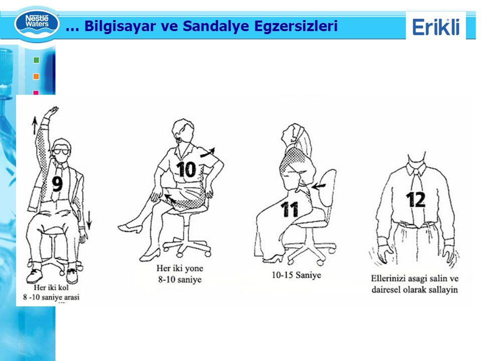 … Bilgisayar ve Sandalye Egzersizleri