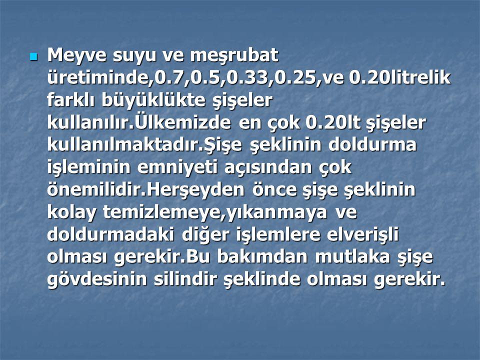 Meyve suyu ve meşrubat üretiminde,0. 7,0. 5,0. 33,0. 25,ve 0