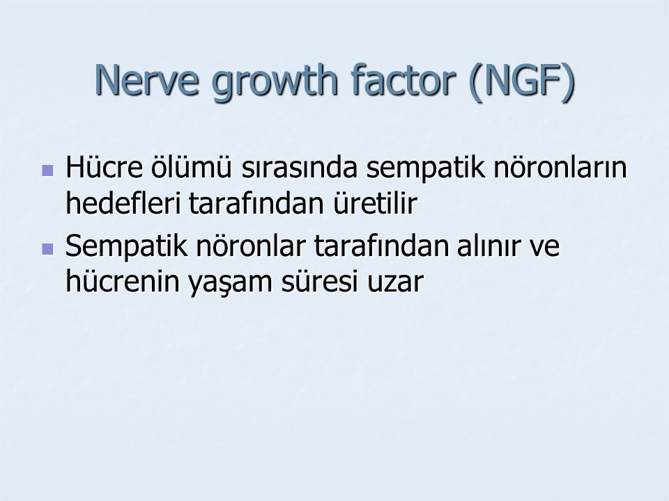 Nerve growth factor (NGF)