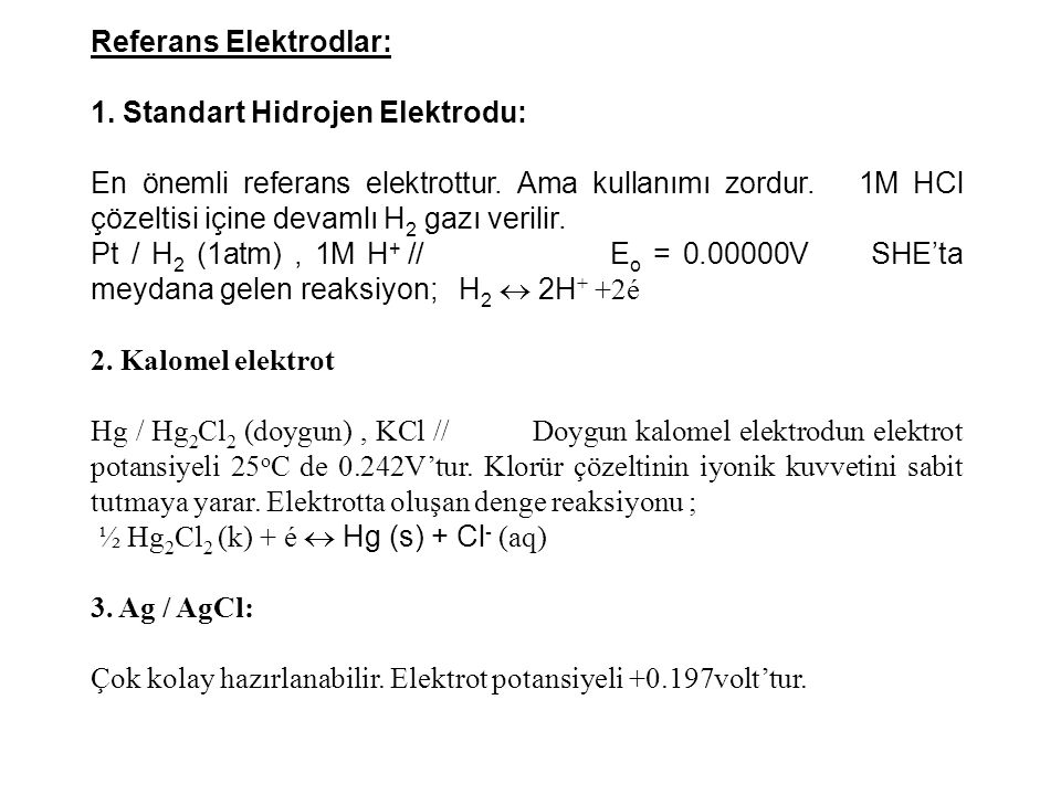 Referans Elektrodlar: