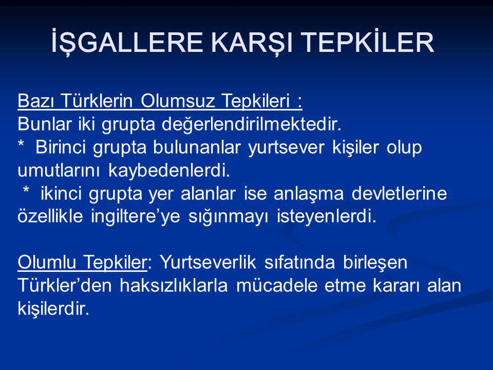 İŞGALLERE KARŞI TEPKİLER