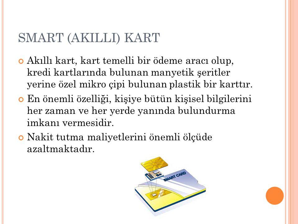 SMART (AKILLI) KART