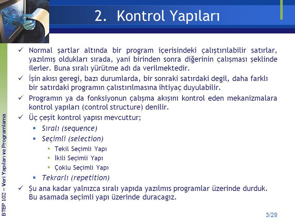 2. Kontrol Yapıları