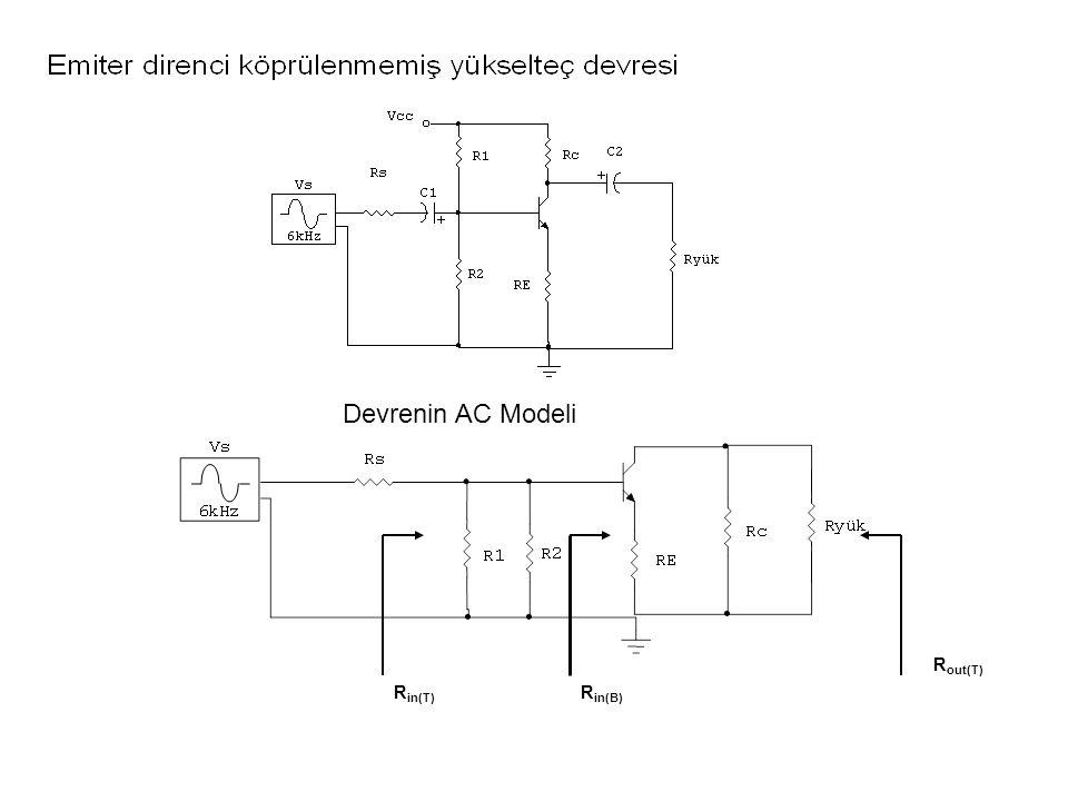 Devrenin AC Modeli Rin(B) Rin(T) Rout(T)