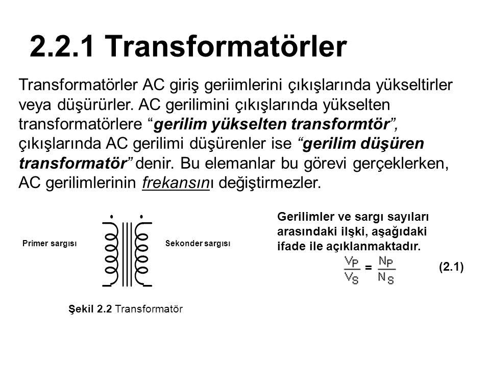2.2.1 Transformatörler