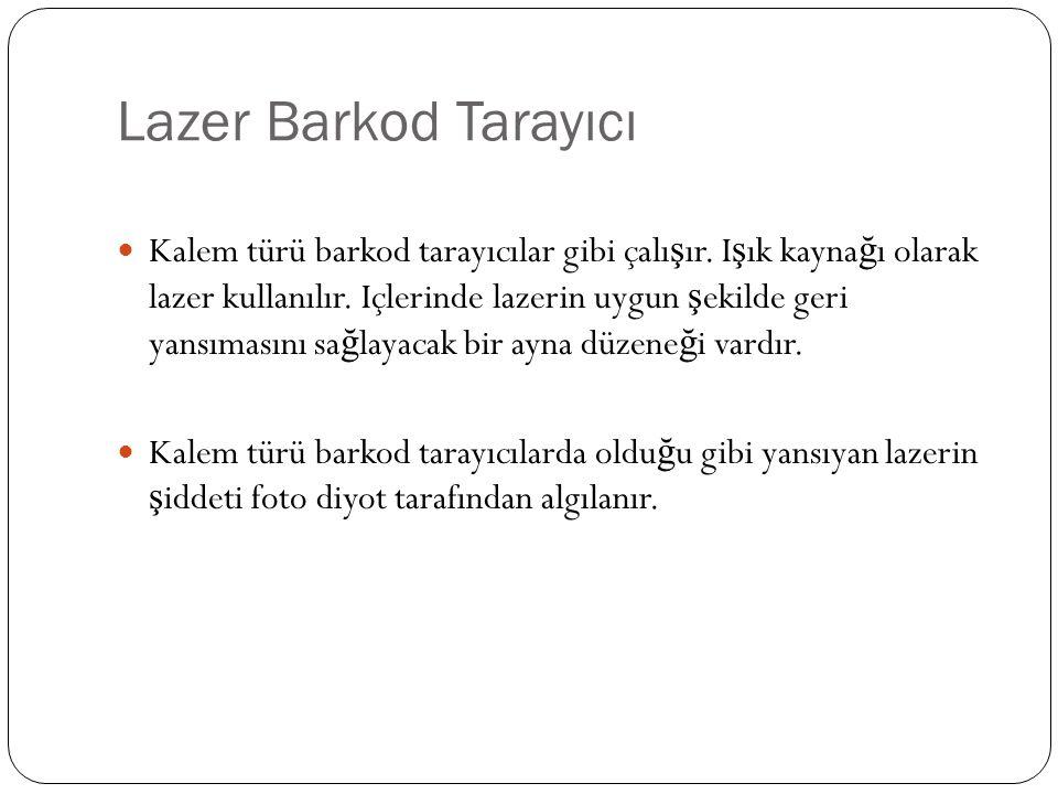 Lazer Barkod Tarayıcı