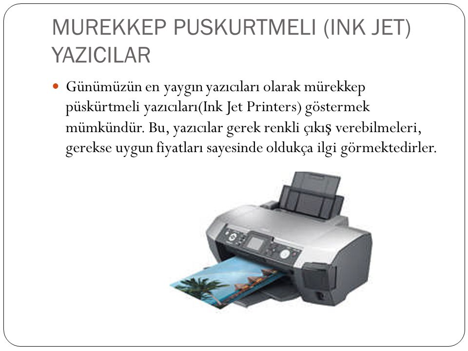 MUREKKEP PUSKURTMELI (INK JET) YAZICILAR