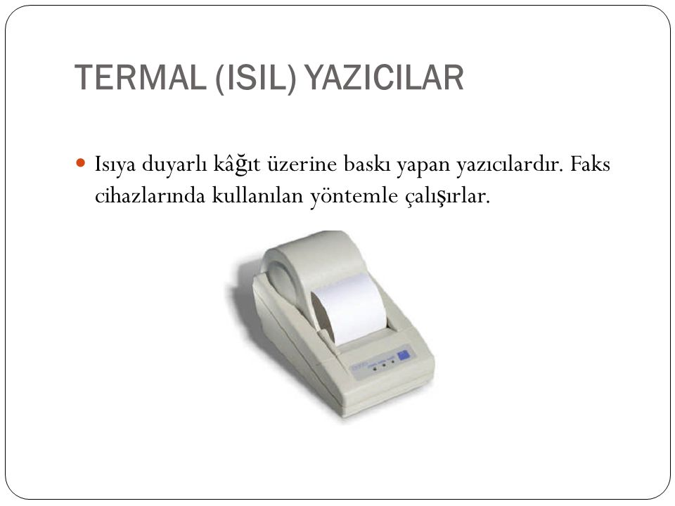 TERMAL (ISIL) YAZICILAR