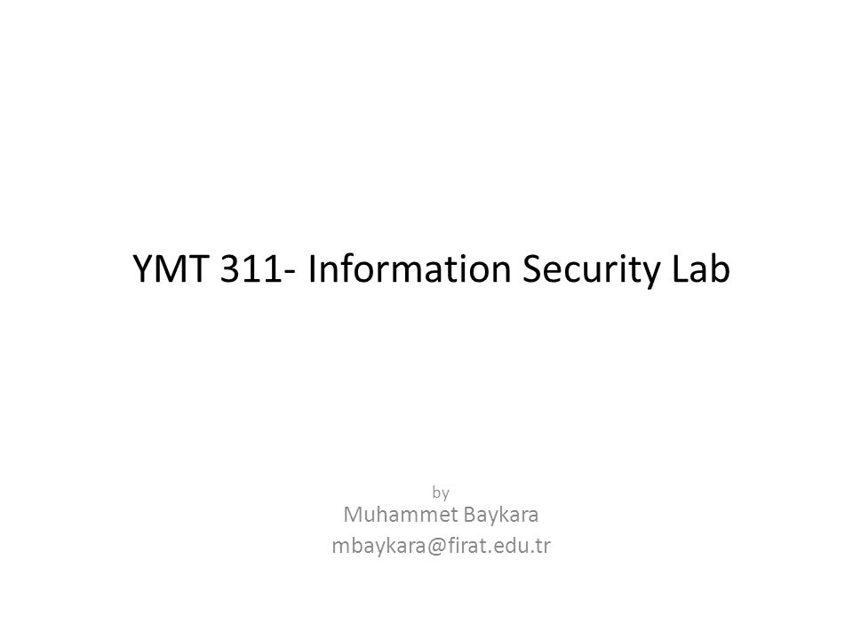 YMT 311- Information Security Lab