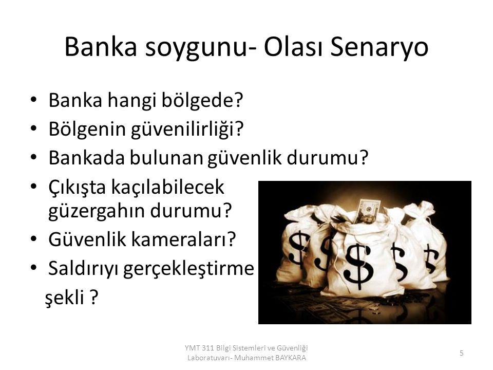 Banka soygunu- Olası Senaryo