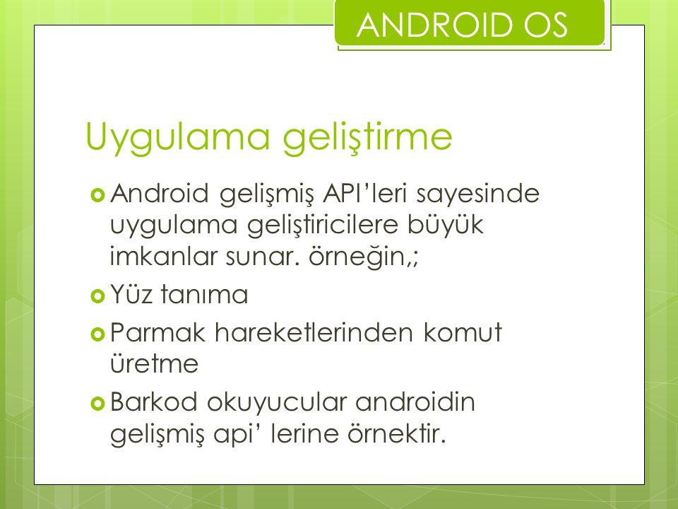 Uygulama geliştirme ANDROID OS