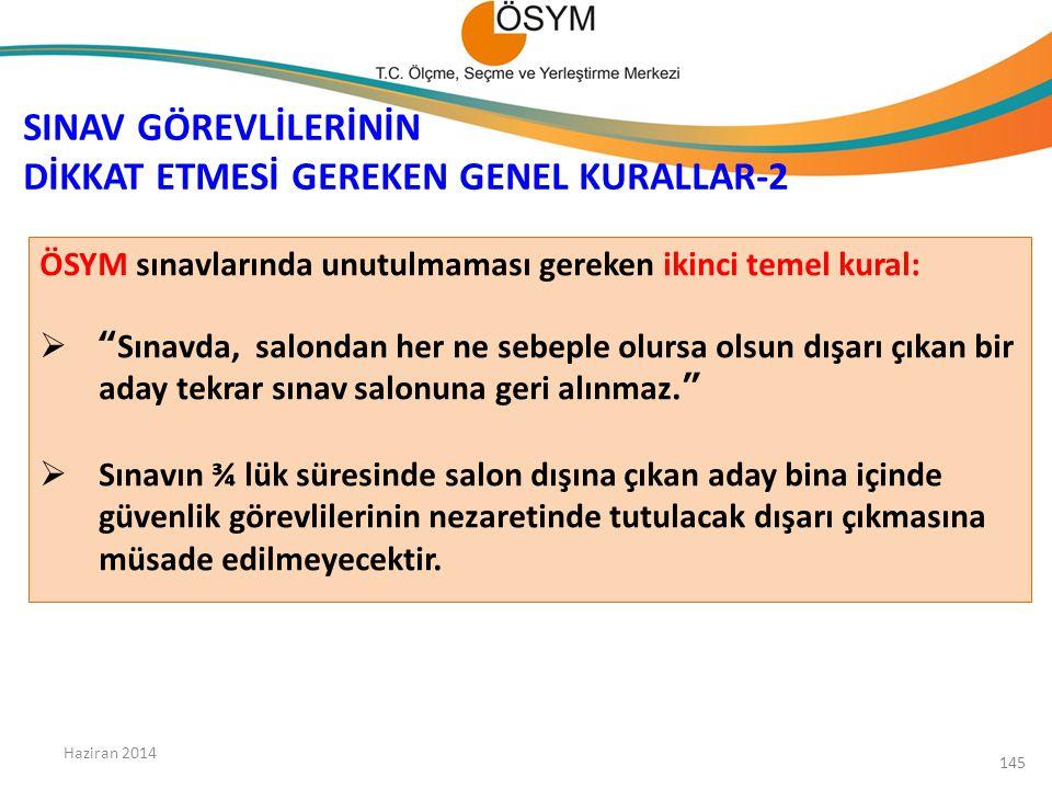 SINAV GÖREVLİLERİNİN DİKKAT ETMESİ GEREKEN GENEL KURALLAR-2