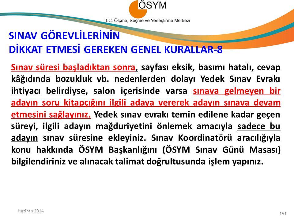 SINAV GÖREVLİLERİNİN DİKKAT ETMESİ GEREKEN GENEL KURALLAR-8