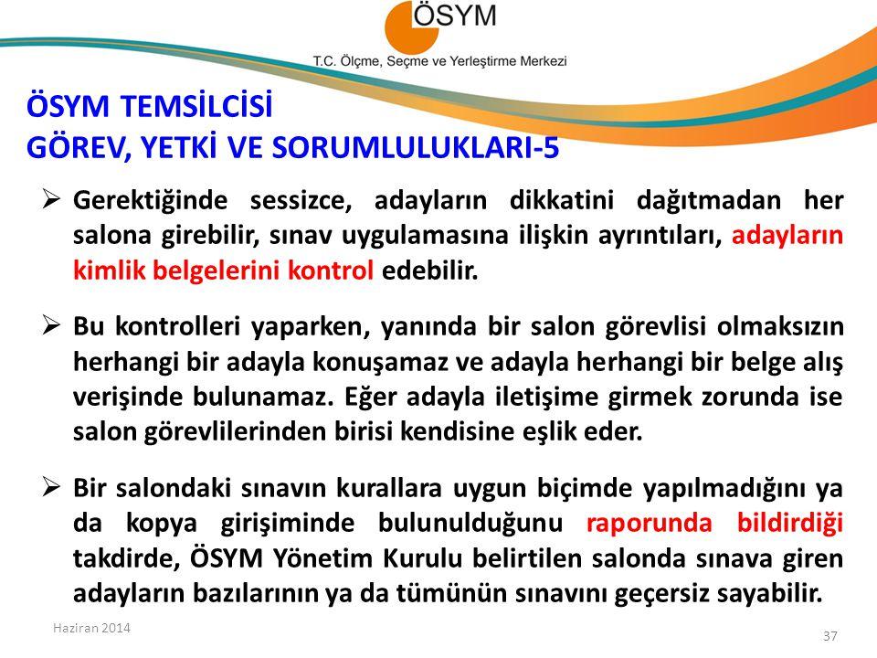 ÖSYM TEMSİLCİSİ GÖREV, YETKİ VE SORUMLULUKLARI-5