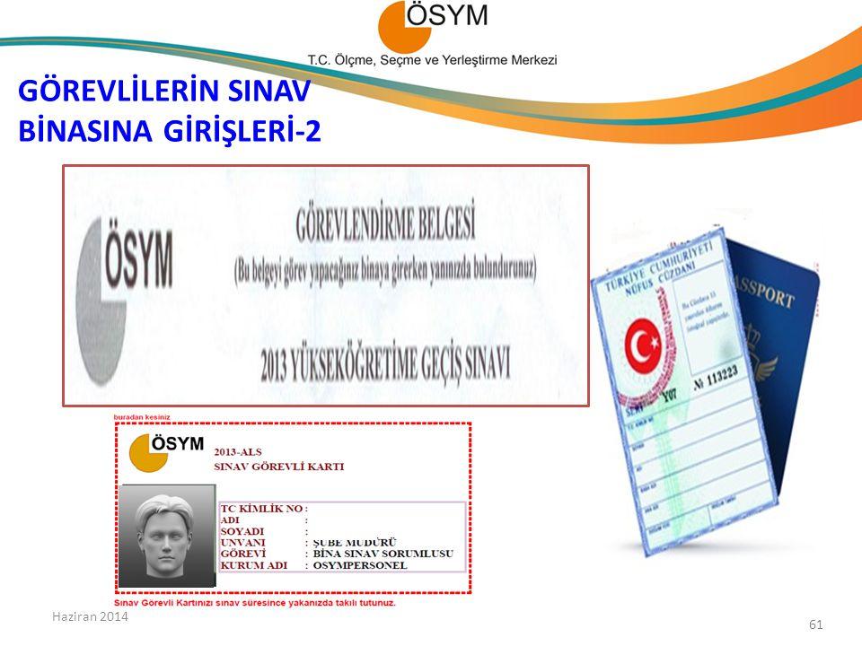 GÖREVLİLERİN SINAV BİNASINA GİRİŞLERİ-2