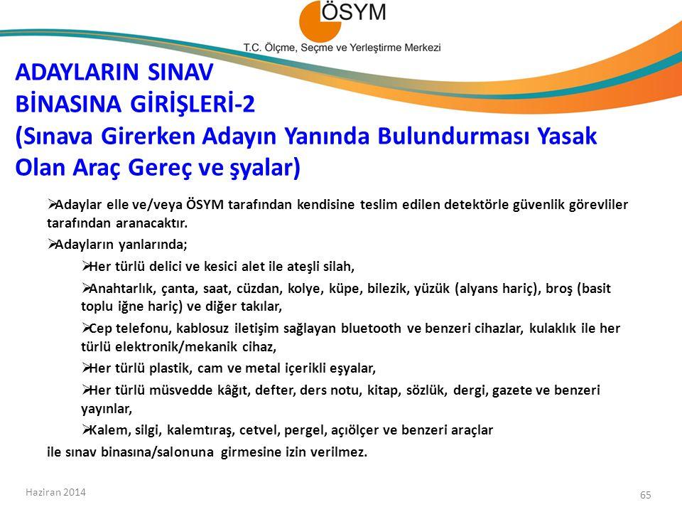 ADAYLARIN SINAV BİNASINA GİRİŞLERİ-2