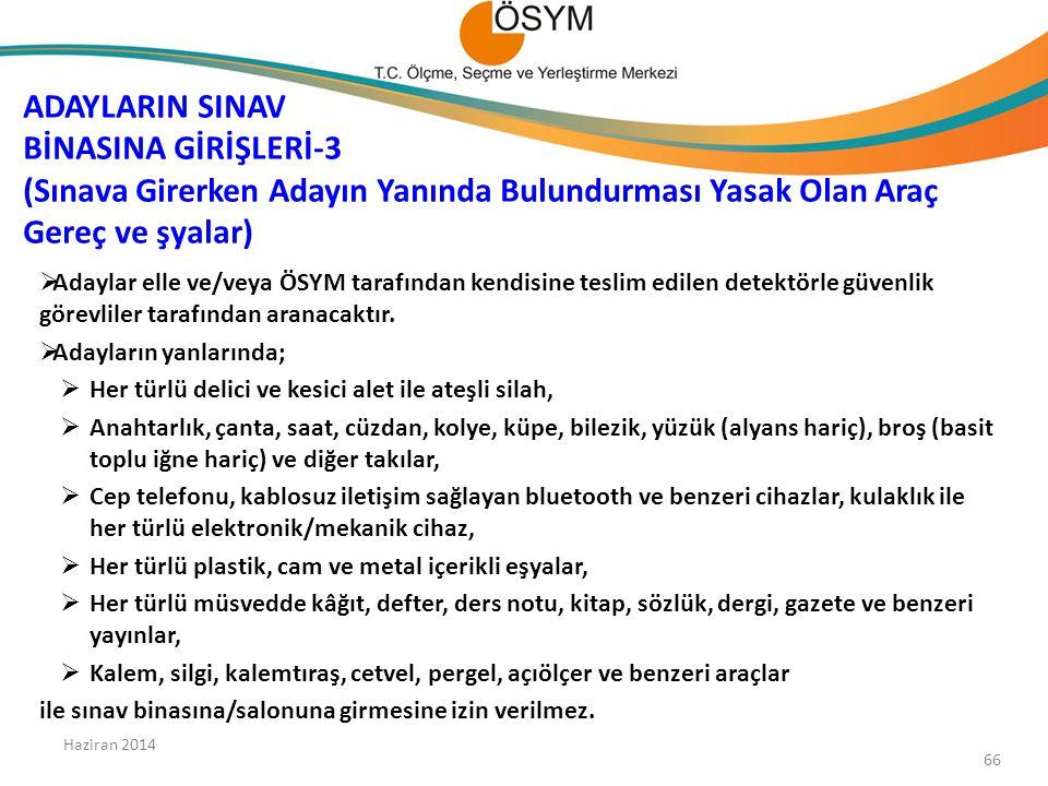 ADAYLARIN SINAV BİNASINA GİRİŞLERİ-3