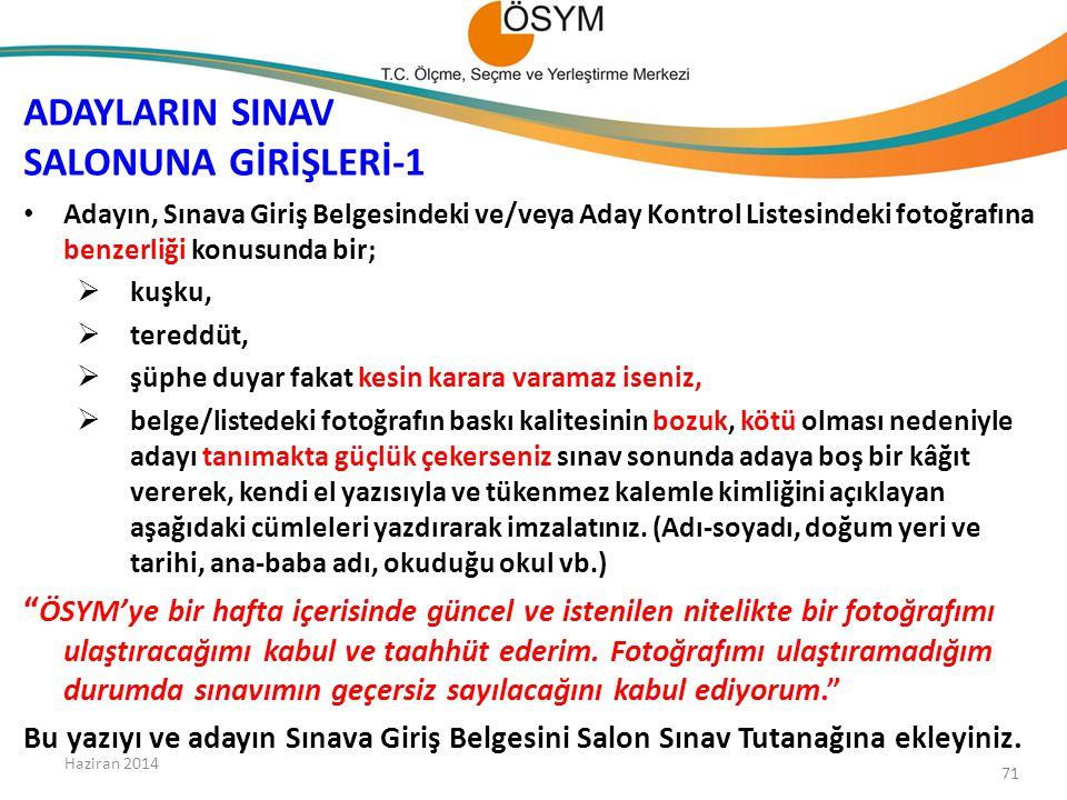 ADAYLARIN SINAV SALONUNA GİRİŞLERİ-1