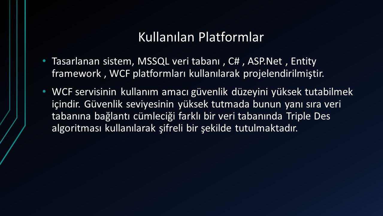 Kullanılan Platformlar