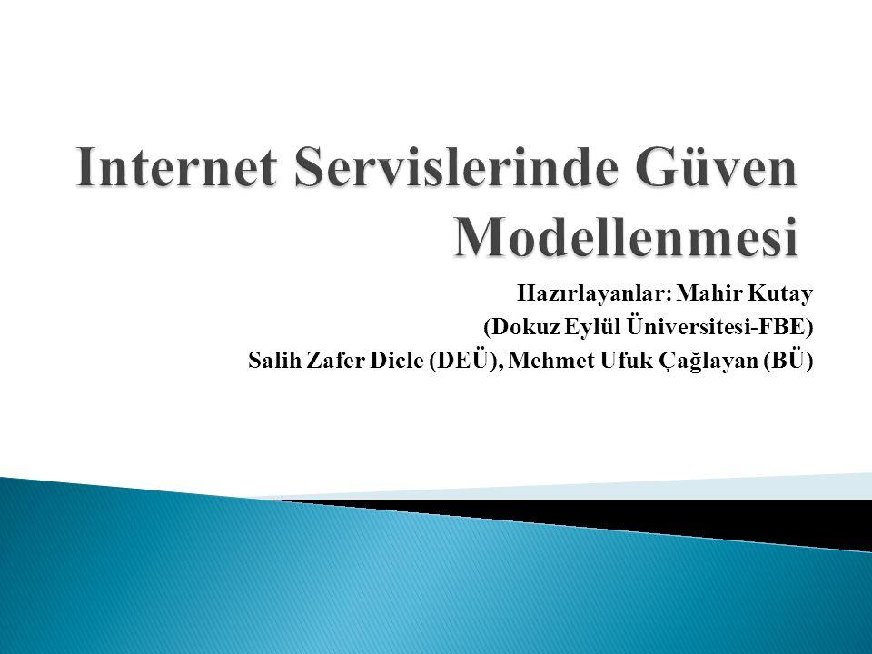Internet Servislerinde Güven Modellenmesi