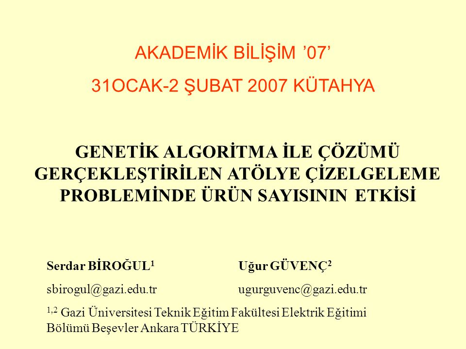 AKADEMİK BİLİŞİM '07' 31OCAK-2 ŞUBAT 2007 KÜTAHYA
