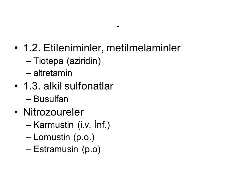 . 1.2. Etileniminler, metilmelaminler 1.3. alkil sulfonatlar