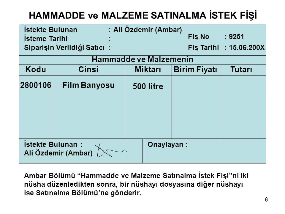 HAMMADDE ve MALZEME SATINALMA İSTEK FİŞİ