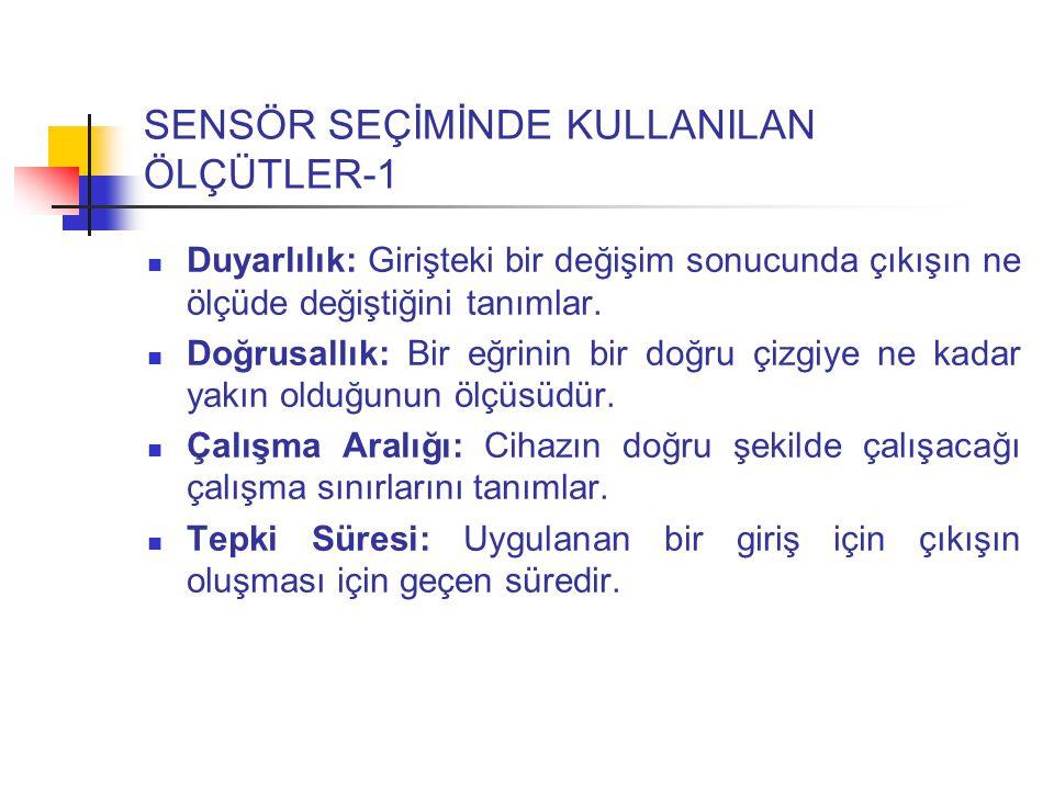 SENSÖR SEÇİMİNDE KULLANILAN ÖLÇÜTLER-1