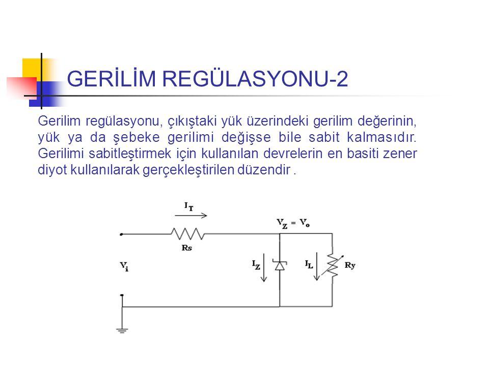 GERİLİM REGÜLASYONU-2