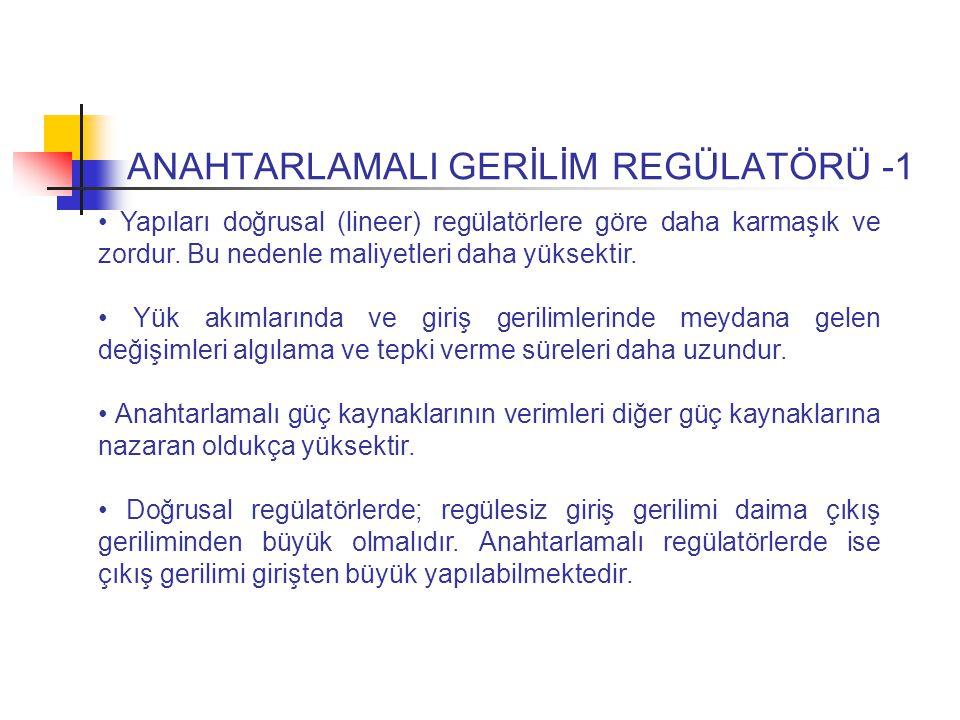 ANAHTARLAMALI GERİLİM REGÜLATÖRÜ -1