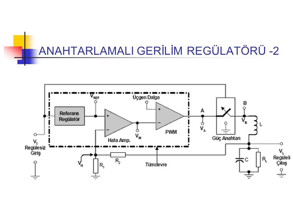 ANAHTARLAMALI GERİLİM REGÜLATÖRÜ -2