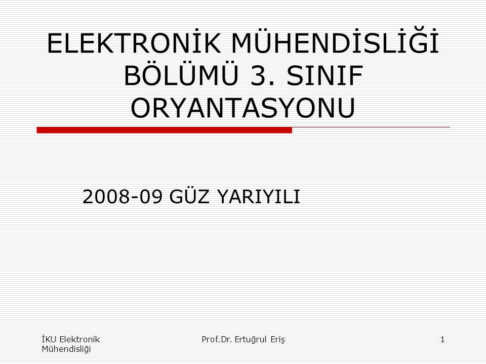 ELEKTRONİK MÜHENDİSLİĞİ BÖLÜMÜ 3. SINIF ORYANTASYONU