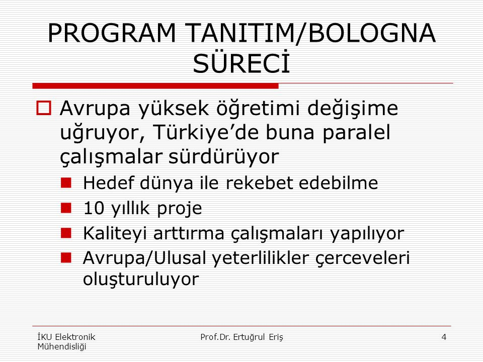 PROGRAM TANITIM/BOLOGNA SÜRECİ