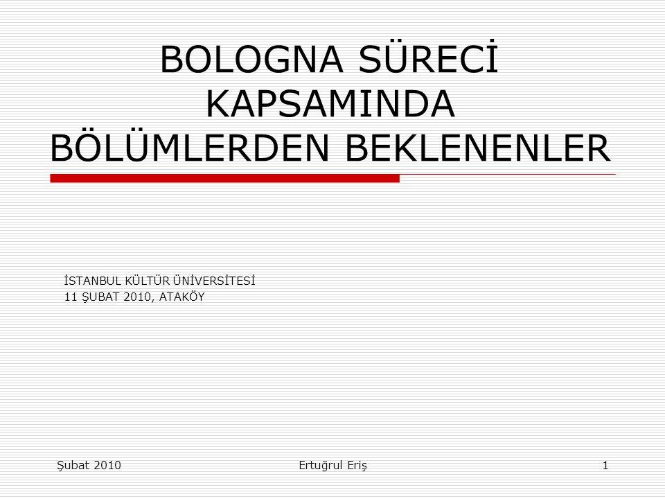 BOLOGNA SÜRECİ KAPSAMINDA BÖLÜMLERDEN BEKLENENLER
