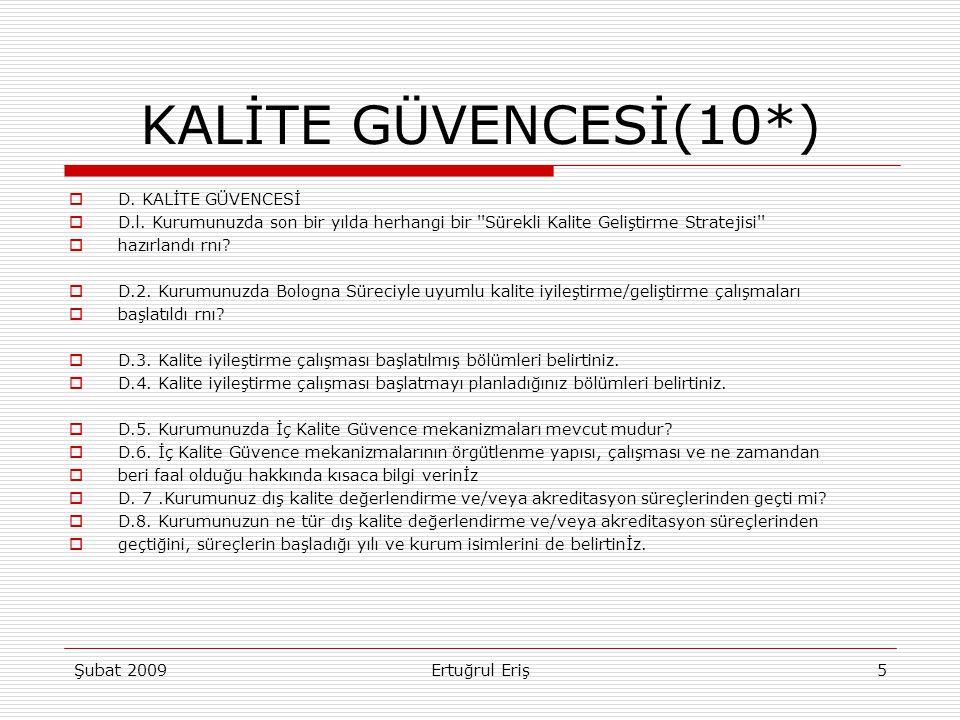 KALİTE GÜVENCESİ(10*) D. KALİTE GÜVENCESİ