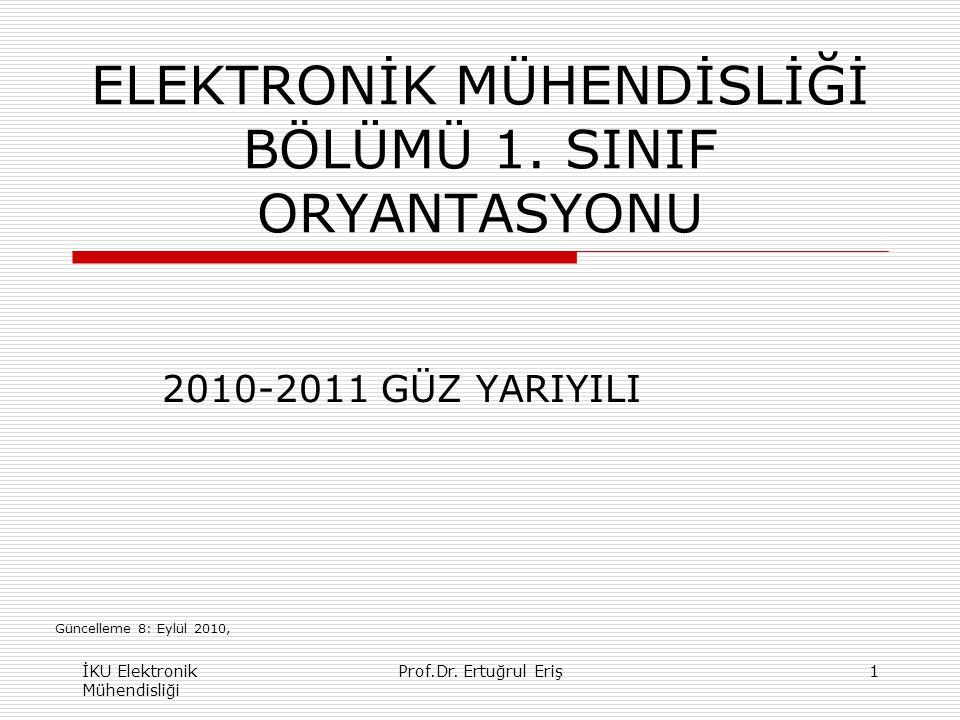 ELEKTRONİK MÜHENDİSLİĞİ BÖLÜMÜ 1. SINIF ORYANTASYONU