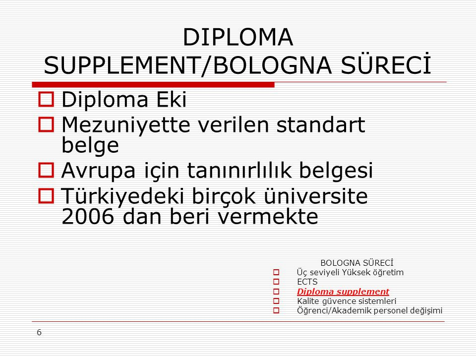 DIPLOMA SUPPLEMENT/BOLOGNA SÜRECİ