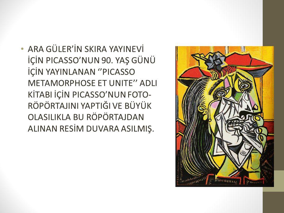 ARA GÜLER'İN SKIRA YAYINEVİ İÇİN PICASSO'NUN 90