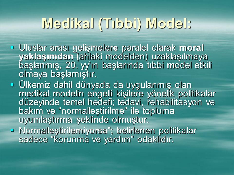 Medikal (Tıbbi) Model: